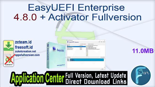 EasyUEFI Enterprise 4.8.0 + Activator Fullversion