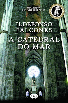 A Catedral do Mar - Ildefonso Falcones