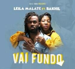 Leyla Malate feat. Bakhil - Vai Fundo (2021) [Download]