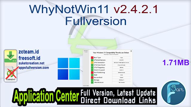 WhyNotWin11 v2.4.2.1 Fullversion