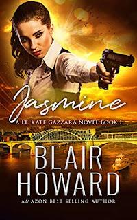 Jasmine (A Lt. Kate Gazzara Novel Book 1) by Blair Howard - book promotion sites
