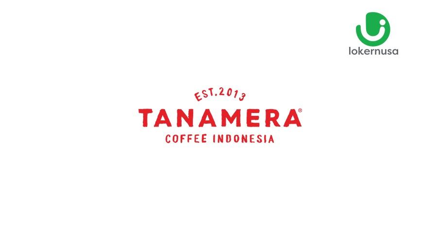 Lowongan Kerja PT Tanamera Kopi Indonesia