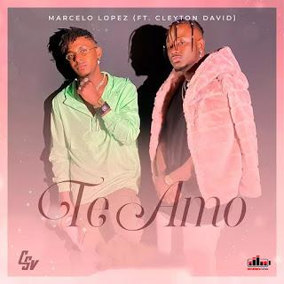 Baixar Nova Musica de Marcelo Lopez feat. Cleyton David - Te amo [Exclusivo 2021] (Download MP3)
