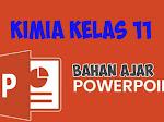 Download Bahan Ajar Kimia Kelas XI PPT (Bahan Ajar PowerPoint)