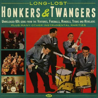 VA - Long-Lost Honkers & Twangers: Unreleased 60s Gems From...