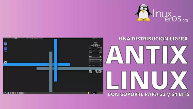 AntiX, una distribución ligera para 32 y 64 bits