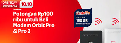 MyOrbit Telkomsel Potongan 100 Ribu Modem Orbit Pro & Pro 2 (s,.d 12 Okt 2021