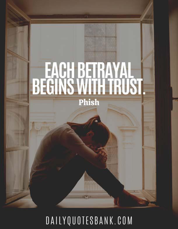 Betrayed Broken Trust Quotes For Relationships