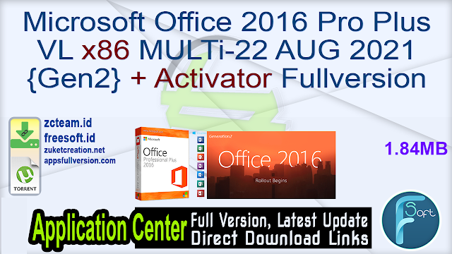 Microsoft Office 2016 Pro Plus VL x86 MULTi-22 AUG 2021 {Gen2} + Activator Fullversion