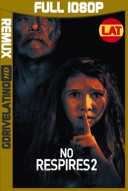 No Respires 2 (2021) BDRemux 1080p Latino-Ingles MKV