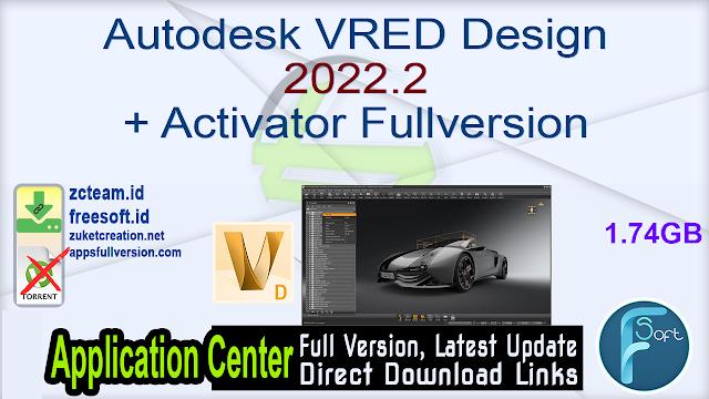 Autodesk VRED Design 2022.2 + Activator Fullversion