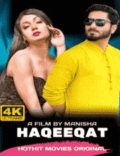 Haqeeqat (2021) HDRip HotHit Hindi Short Film Watch Online Free