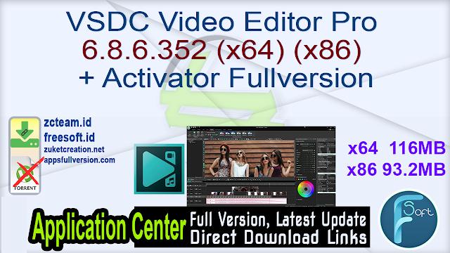 VSDC Video Editor Pro 6.8.6.352 (x64) (x86) + Activator Fullversion