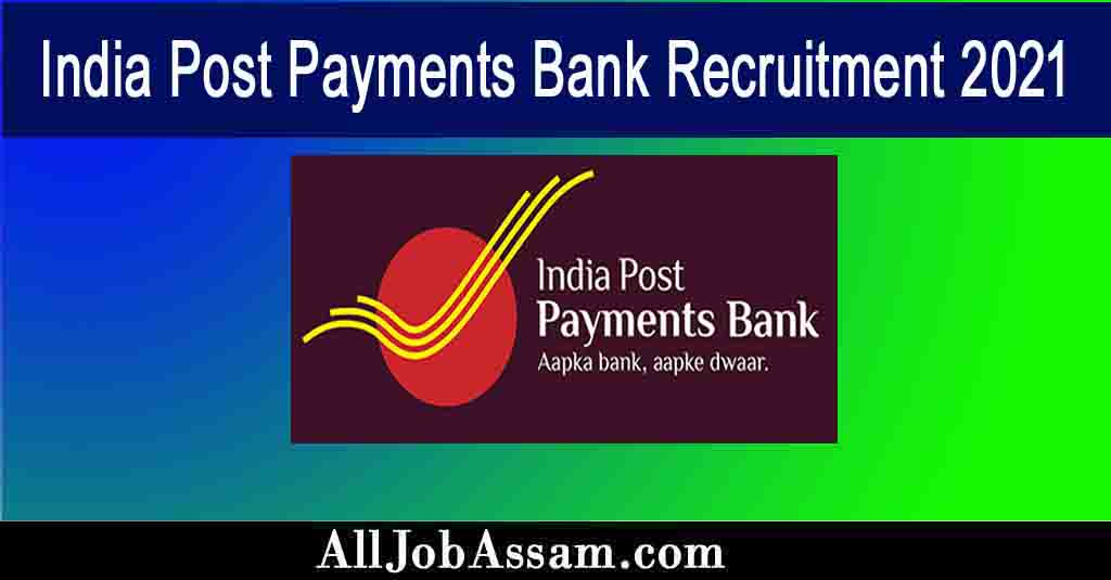India Post Payments Bank Recruitment 2021