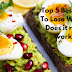 Top 5 Best Diets To Lose Weight-Does it really works?