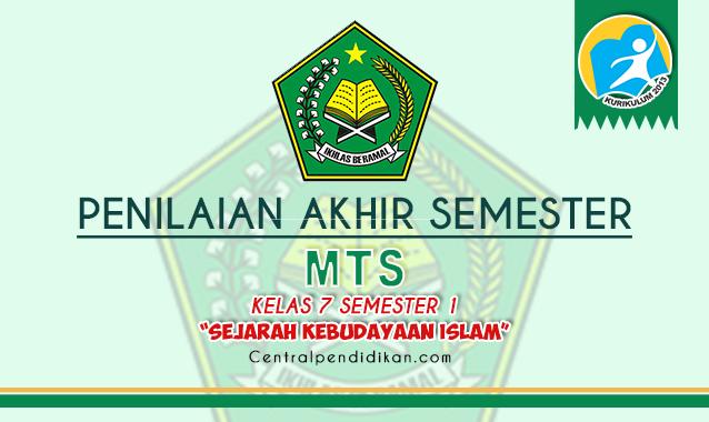 Latihan Soal PAS SKI MTs Kelas 7 Semester 1 2021/2022 ONLINE