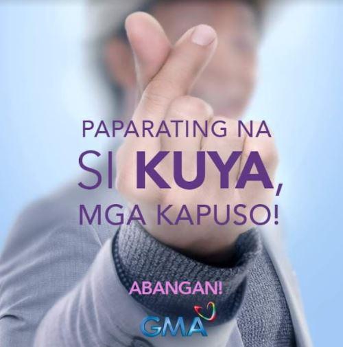 "GMA welcomes ""Kuya"" to the network"
