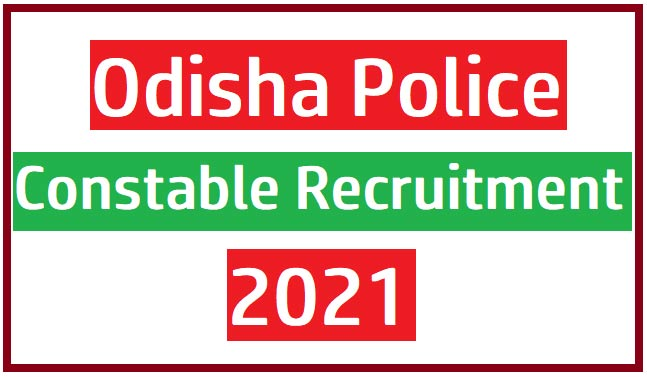 Odisha Police Constable Recruitment 2021 apply Online