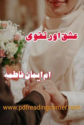 Ishq Aur Taqwa By Umme Eman Fatima - PDF Book