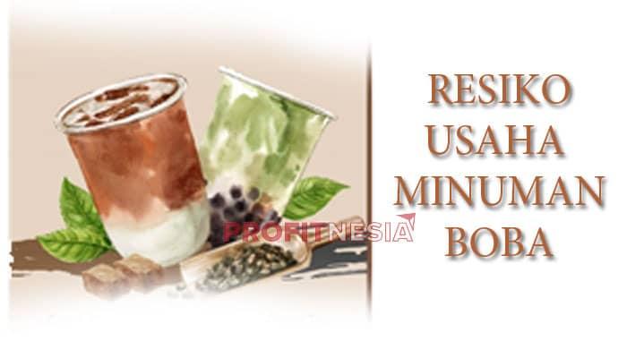 Resiko Usaha Minuman Boba