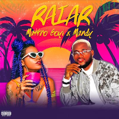 Mattro Boyi - Raiar (feat. Mc Mandy) [Download]