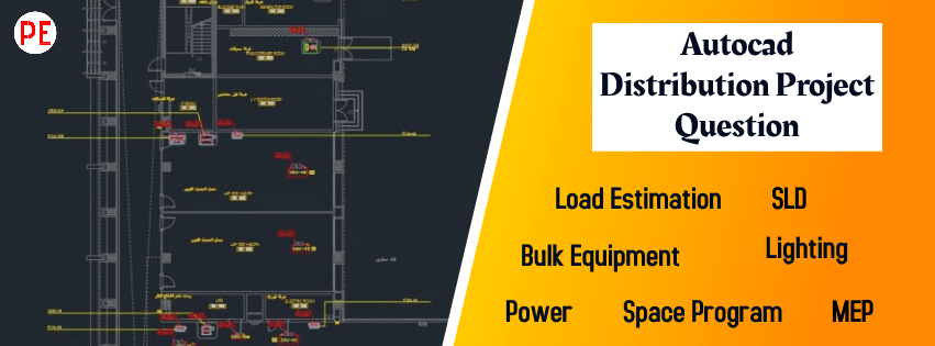 اهم اسئلة مناقشة مشروع ديستربيوشن بالاتوكاد لطلبة كليات هندسة كهرباء باور| Autocade Distribution Project Question
