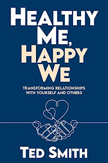 Healthy Me, Happy We - non-fiction / self help book by Ted Smith - book promotion sites