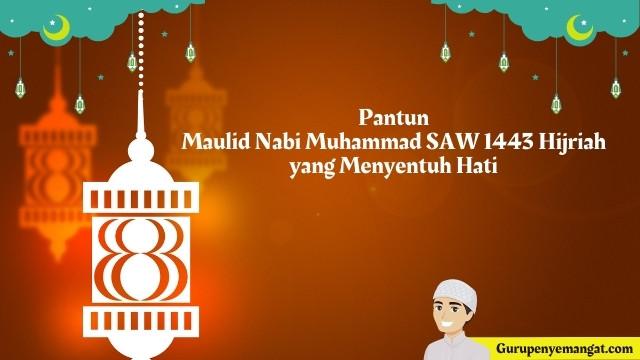 Pantun Maulid Nabi Muhammad SAW 1443 Hijriah yang Menyentuh Hati