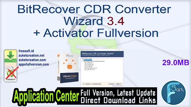 BitRecover CDR Converter Wizard 3.4 + Activator Fullversion