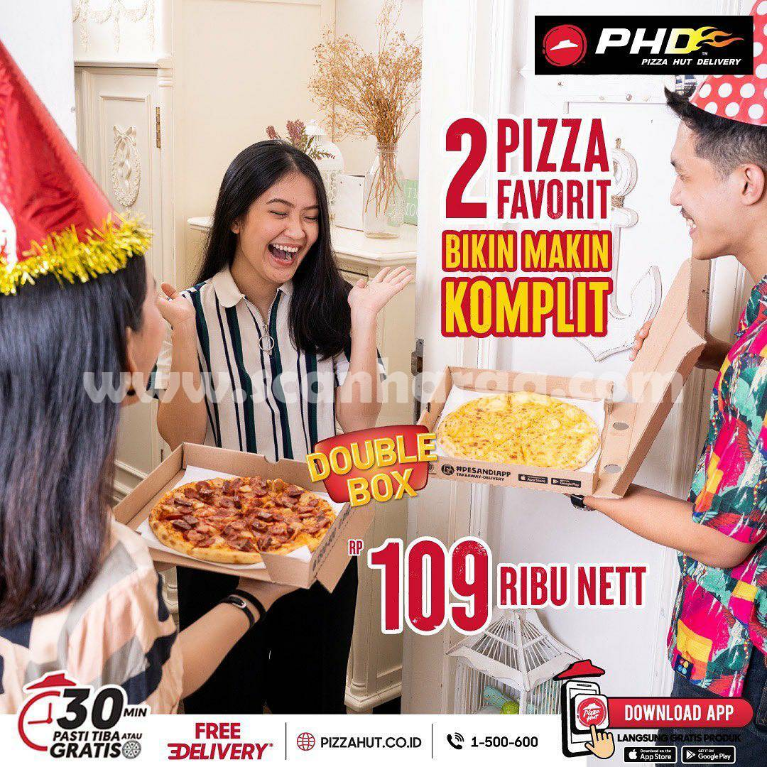 Promo PHD DOUBLE BOX - PAKET 2 Pizza cuma Rp. 109.000 nett