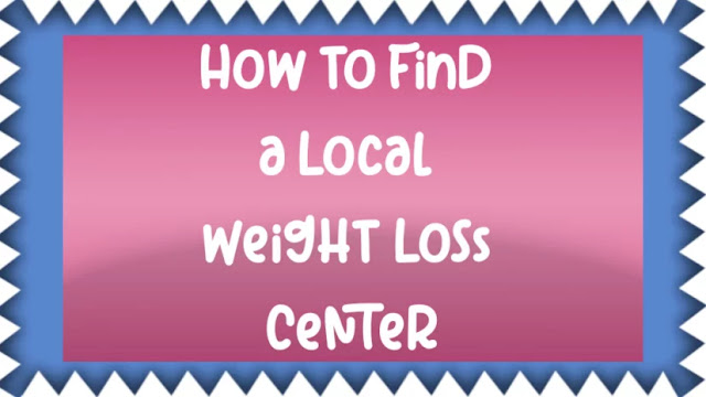 How to Find a Local Weight Loss Center
