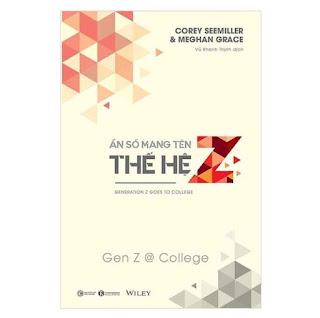 Sách - Ẩn Số Mang Tên Thế Hệ Z - Gen Z @ College ebook PDF EPUB AWZ3 PRC MOBI