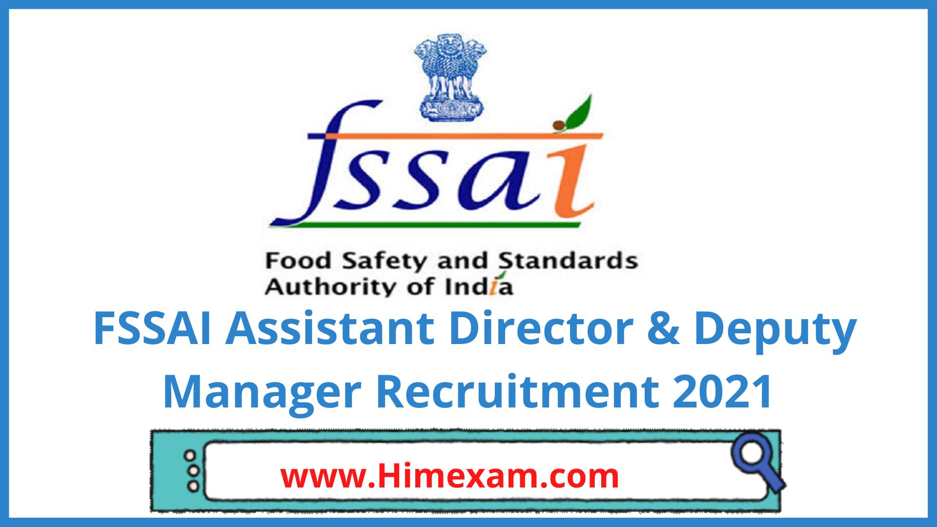 FSSAI Assistant Director & Deputy Manager Recruitment 2021