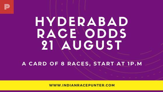 Hyderabad Race Odds 21 August