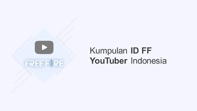 kumpulan id ff youtuber indonesia