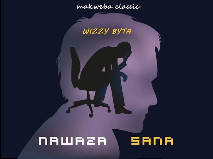 AUDIO | WIZZY BAYTA - NAWAZA SANA | DOWNLOAD NOW