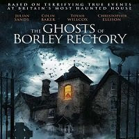 The Ghosts of Borley Rectory (2021) English Full Movie Watch Online Movies