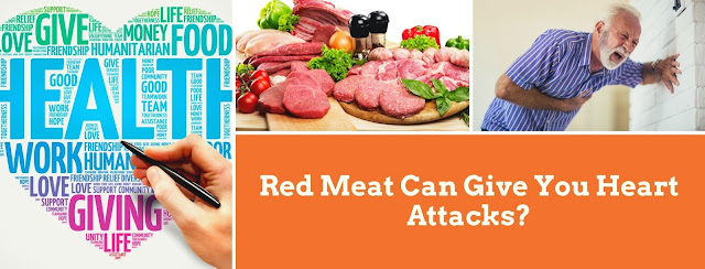 Red Meat Can Give You Heart Attacks