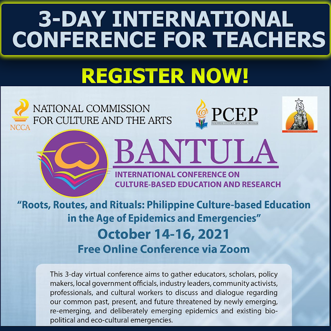 PCED 3-Day Free Webinar for Teachers | Bantula International Conference on Culture-based Education and Research | October 14-16 | REGISTER NOW!