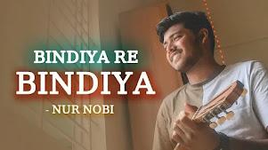 Bindiya Re Bindiya Lyrics (বিন্দিয়ারে বিন্দিয়া) Nur Nobi   Andrew Kishore