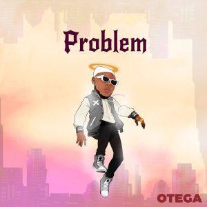 [EP] Otega – Problem Ep