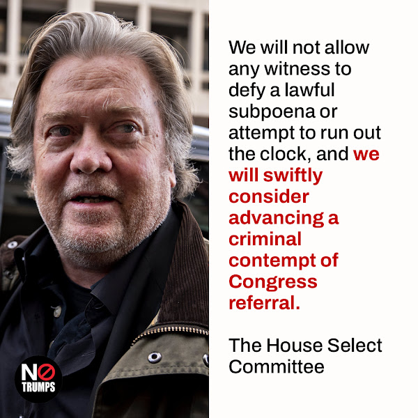 We will not allow any witness to defy a lawful subpoena or attempt to run out the clock, and we will swiftly consider advancing a criminal contempt of Congress referral. — Chairman Bennie Thompson, D-Miss., and Vice Chair Liz Cheney, R-Wyo., The House Select Committee