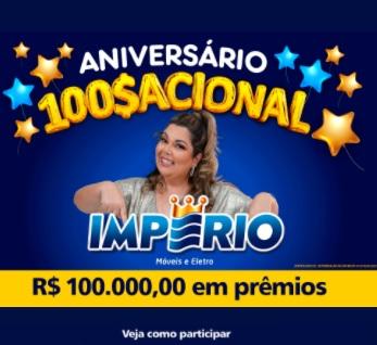Aniversário 2021 Império Lojas R$ 100 Mil Prêmios