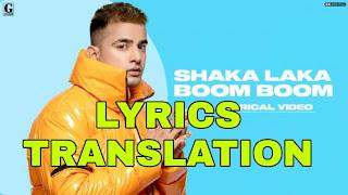 Shaka Laka Boom Boom Lyrics in English | With Translation | – Jass Manak