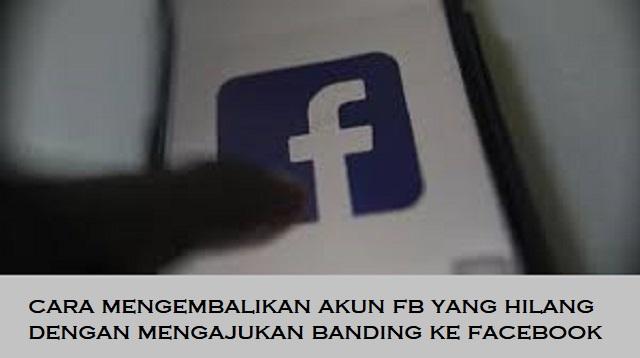 Cara Mengembalikan Akun FB yang Hilang