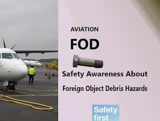 Aviation FOD |  Safety Awareness About Foreign Object Debris Hazards