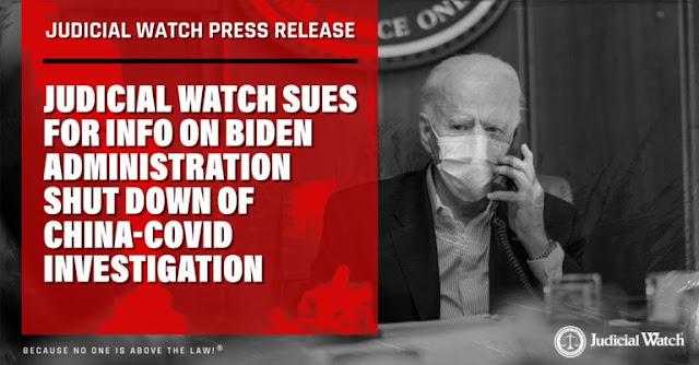 Judicial Watch fa causa per avere informazioni sull'amministrazione Biden che ha chiuso l'indagine sull'origine del COVID in Cina