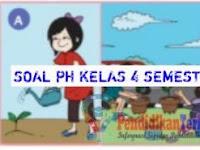 Soal dan Kunci Jawaban PH Kelas 4 Tema 3 Sub Tema 1, 2, 3, Semester 1+Kisi-Kisi
