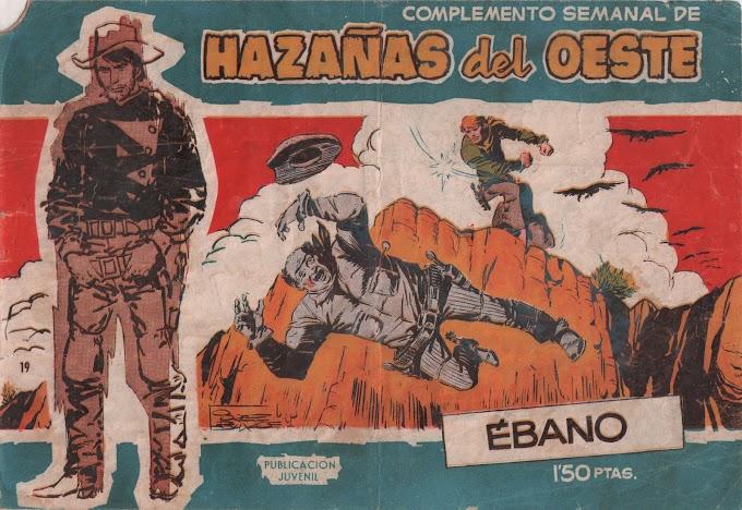 HAZANAS DEL OESTE SERIE AZUL-19 - Ebano  -LEITURA ONLINE DE QUADRINHOS EM ESPANHOL