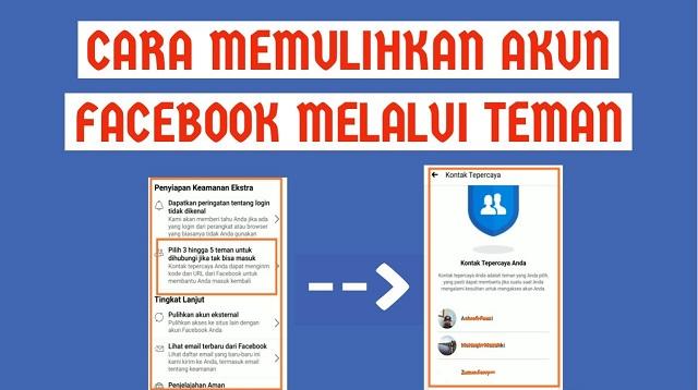 Cara Memulihkan Akun Facebook Melalui Teman